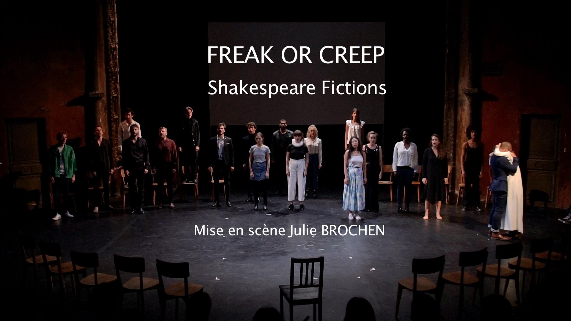 Freak or Creep Shakespeare Fictions - Blandine Armand - Captations